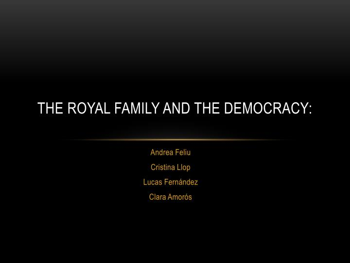 the royal family and the democracy n.