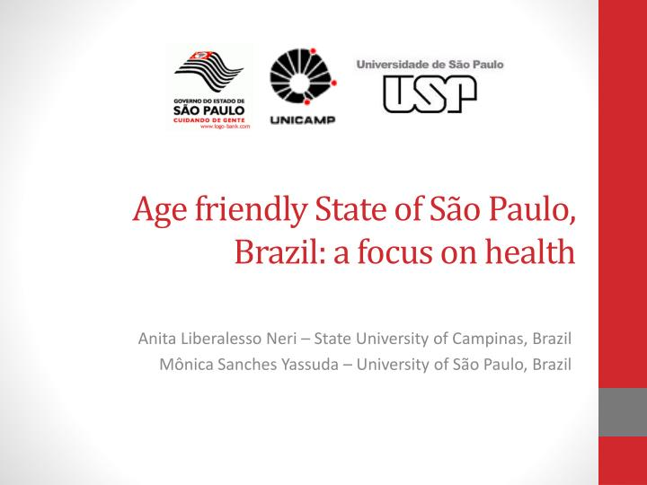 age friendly state of s o paulo brazil a focus on health n.