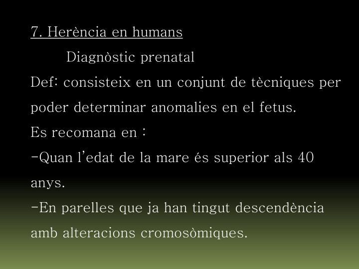7. Herència en humans