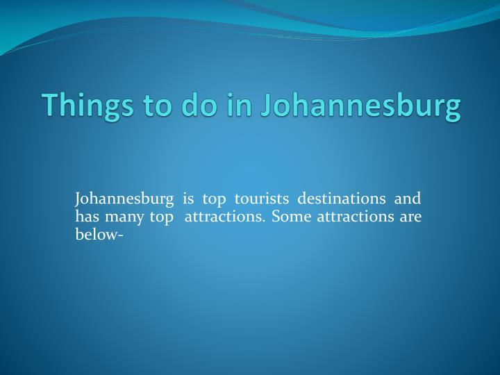 things to do in johannesburg n.