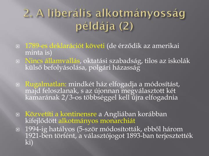 2. A liberális alkotmányosság példája (2)