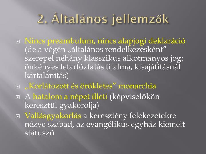 2. Általános jellemzők