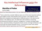 key intellectual influences prior the reformation