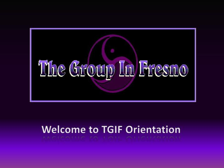 welcome to tgif orientation n.