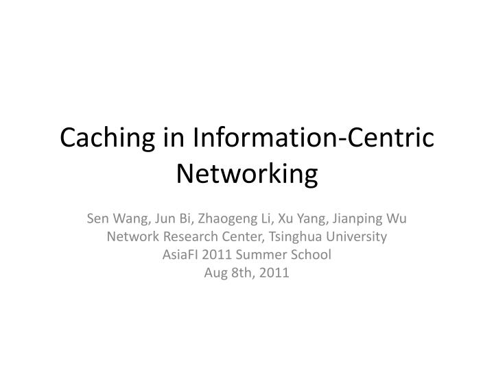 caching in information centric networking n.