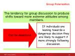 group polarisation