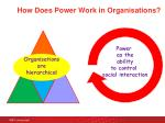 how does power work in organisations