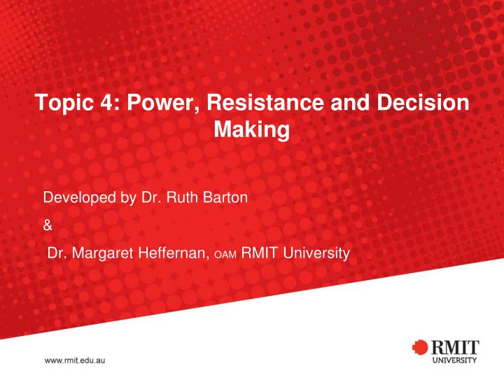 topic 4 power resistance and decision making n.