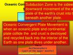oceanic convergent plate movement and subduction zone