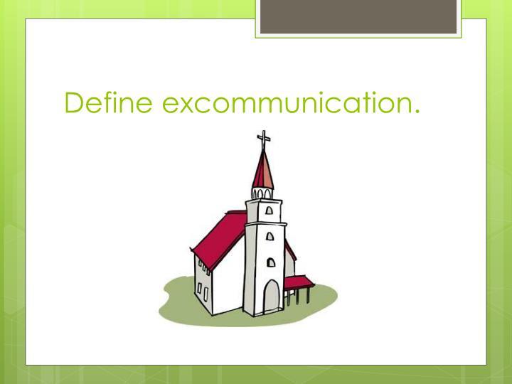 Define excommunication.