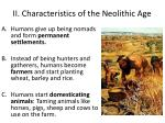 ii characteristics of the neolithic age