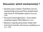 discussion which mechanism s