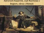 astronom kopernik czyli rozmowa z bogiem obraz j matejki