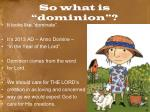 so what is dominion