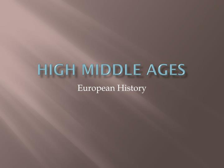 high middle ages n.