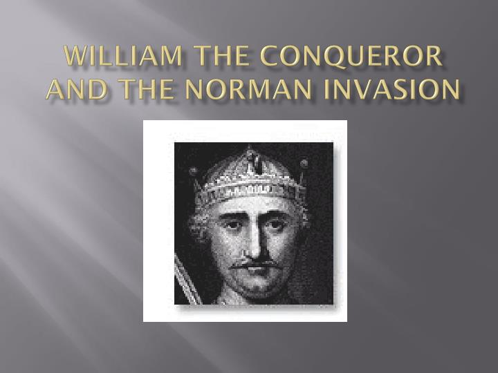 william the conqueror and the norman invasion n.