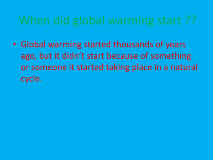 does global warming exist Global warming is the process that causes the earth's temperature to rise and makes the earth warmer print share to edmodo share to twitter share other ways does global warming exist by chois.