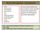 you re the teacher movements