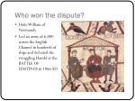 who won the dispute