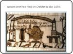 william crowned king on christmas day 1066