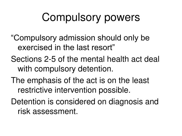 Compulsory powers