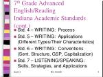 7 th grade advanced english reading indiana academic standards cont
