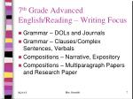 7 th grade advanced english reading writing focus