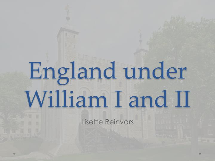 england under william i and ii n.