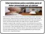 intervenciones psico sociales para el dolor provocado por el c ncer
