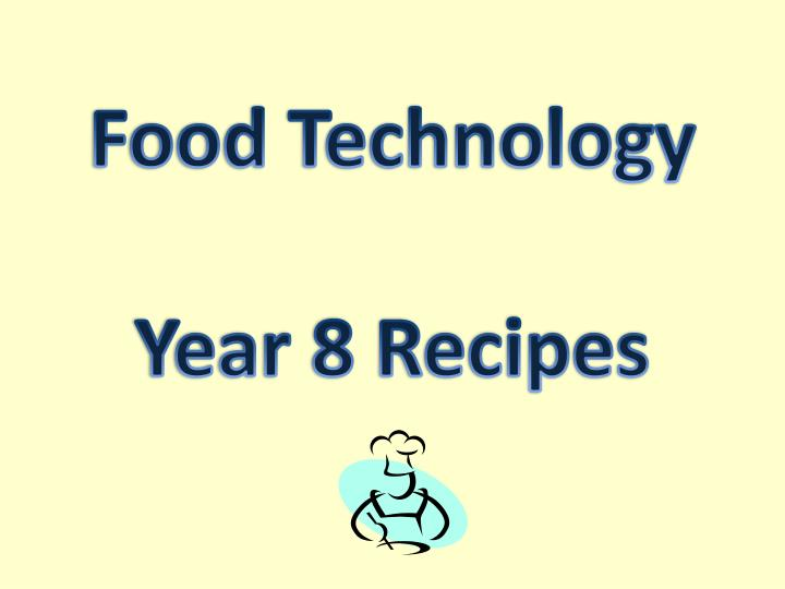 food technology year 8 recipes n.