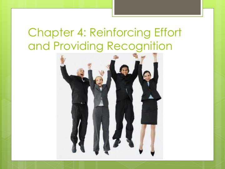 chapter 4 reinforcing effort and providing recognition n.