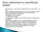 dolor abdominal no especificado dane
