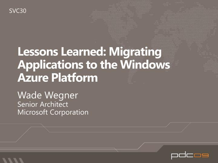 lessons learned migrating applications to the windows azure platform n.
