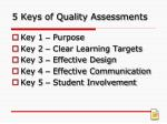5 keys of quality assessments