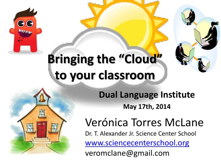 bringing the cloud to your classroom n.