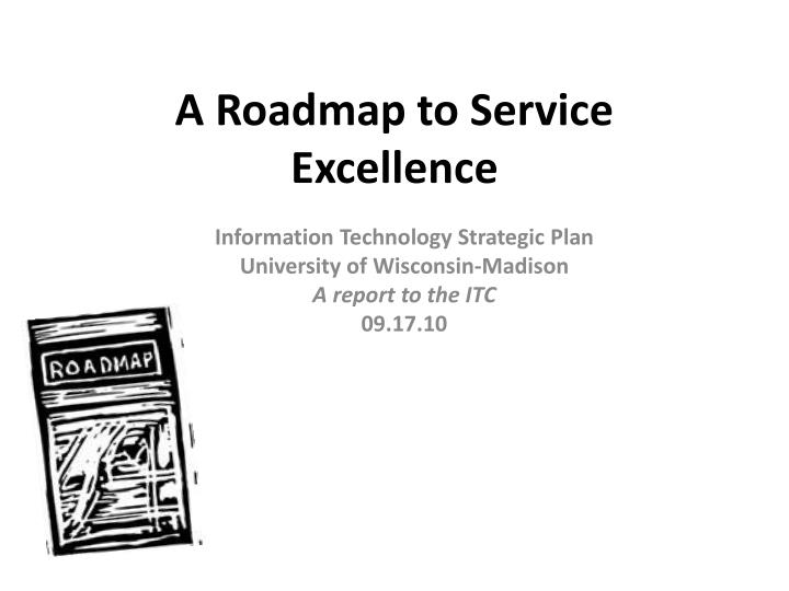 a roadmap to service excellence n.