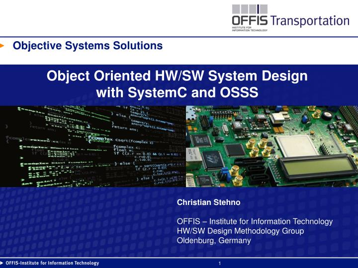 object oriented hw sw system design with systemc and osss n.