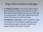 king cotton comes to georgia