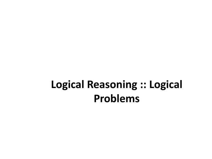 logical reasoning logical problems n.