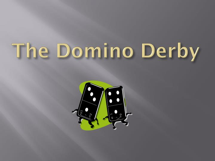 the domino derby n.
