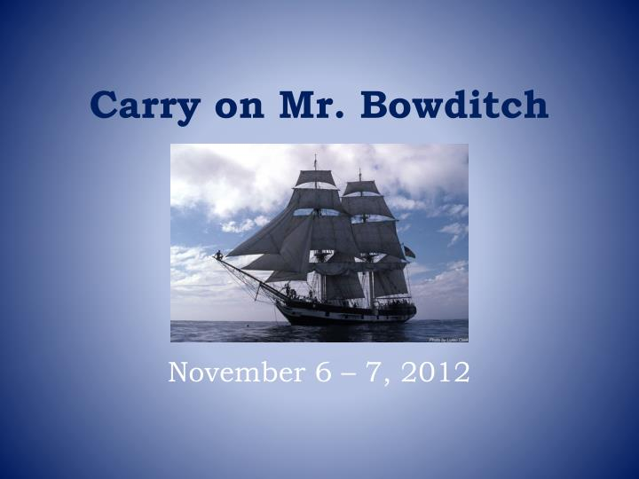 carry on mr bowditch n.