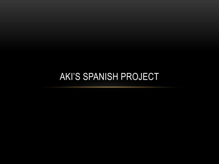 aki s spanish project n.