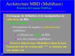 architecture mbd multibase fonctions du langage multibase