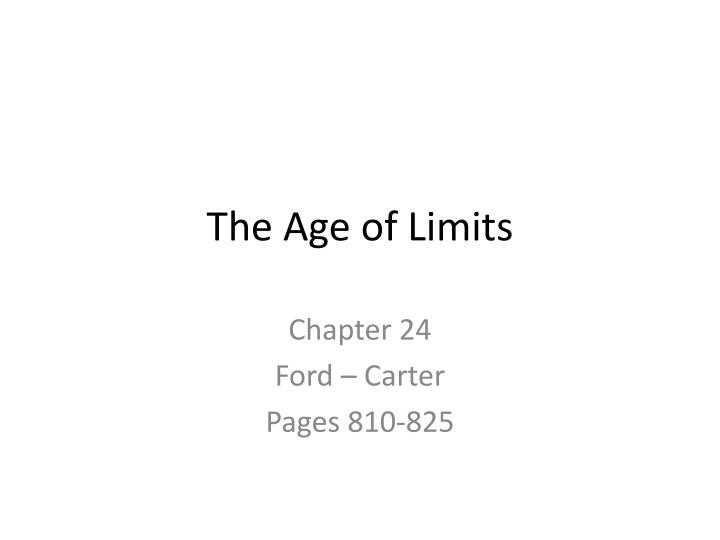 the age of limits n.