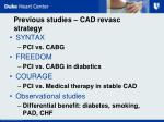 previous studies cad revasc strategy