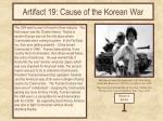 artifact 19 cause of the korean war