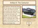 artifact 6 the centurion