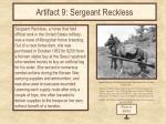 artifact 9 sergeant reckless