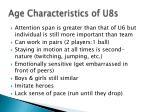 age characteristics of u8s