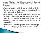 more things to expect with pre k players